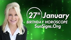 January 27 Zodiac Horoscope Birthday Personality - Aquarius - Part 1