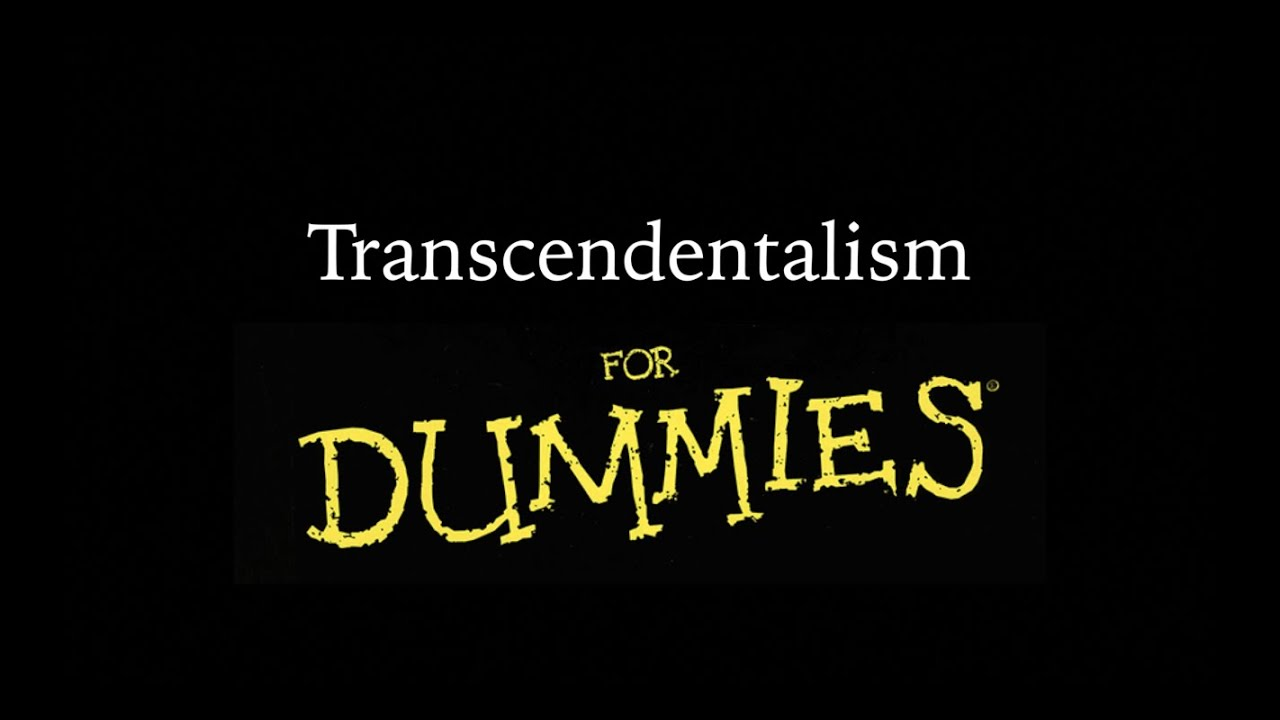 Transcendentalism for Dummies - YouTube