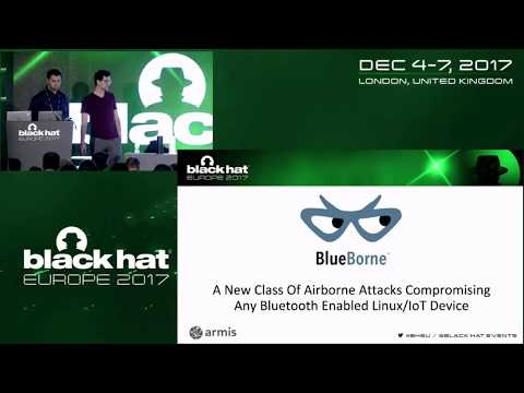 BlueBorne - A New Class of Airborne Attacks that can Remotely Compromise Any Linux/IoT Device