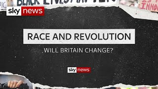 Race and Revolution - Will Britain Change?