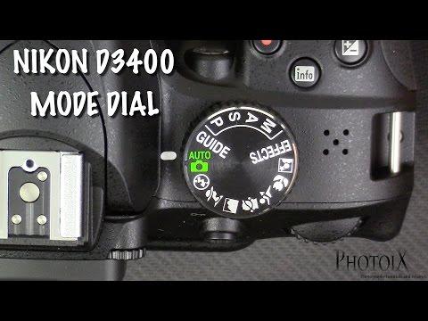 Nikon D3400 mode Dial tutorial
