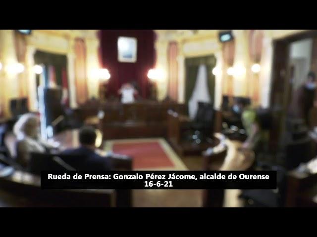 Rueda Prensa 16/6/21, Gonzalo Pérez Jácome, Alcalde de Ourense