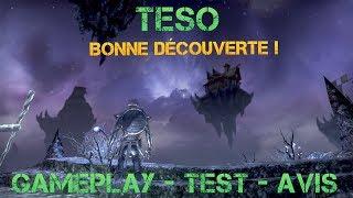 Je test enfin TESO ! Gameplay - Avis - Présentation en Français [ MMORPG ]