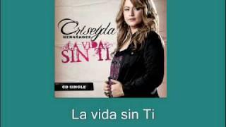 CRISEYDA HERNANDEZ - LA VIDA SIN TI (SINGLE) www.criseydahernandez.com