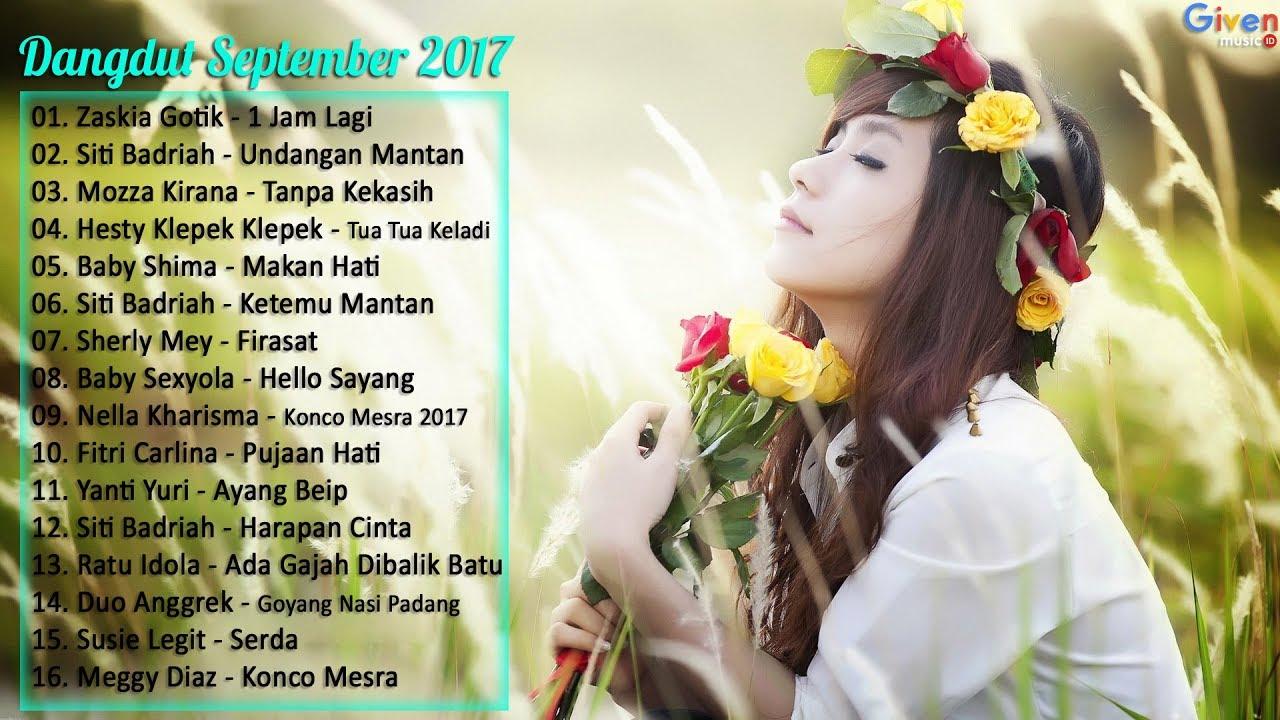 Zaskia Gotik, Siti Badriah, Nella Kharisma - 16 Lagu dangdut ...