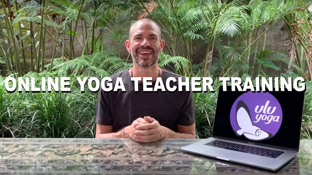 Ulu Yoga Online Yoga Teacher Training Yoga Alliance Certification Youtube