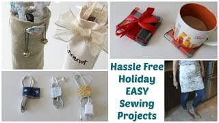 5 Easy Sewing Projects for a Hassle Free Holidays!