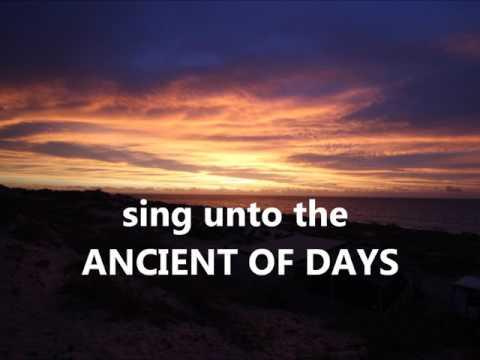 Ancient of Days w/lyrics