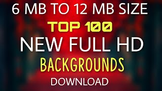 Download Top 100 High Resolution Hd Background || Full Hd New Backgrounds Download Zip File