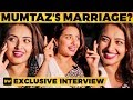 BIGG BOSS Mumtaz Reveals her Marriage Plans | MY359