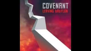 Covenant -  I Walk Slow