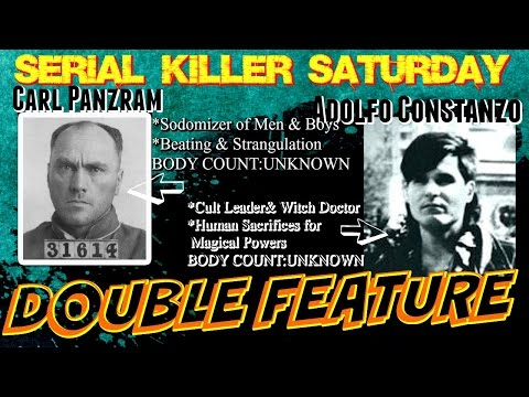 SERIAL  SATURDAY-DOUBLE FEATURE-CARL PANZRAM&ADOLFO CONSTANZO