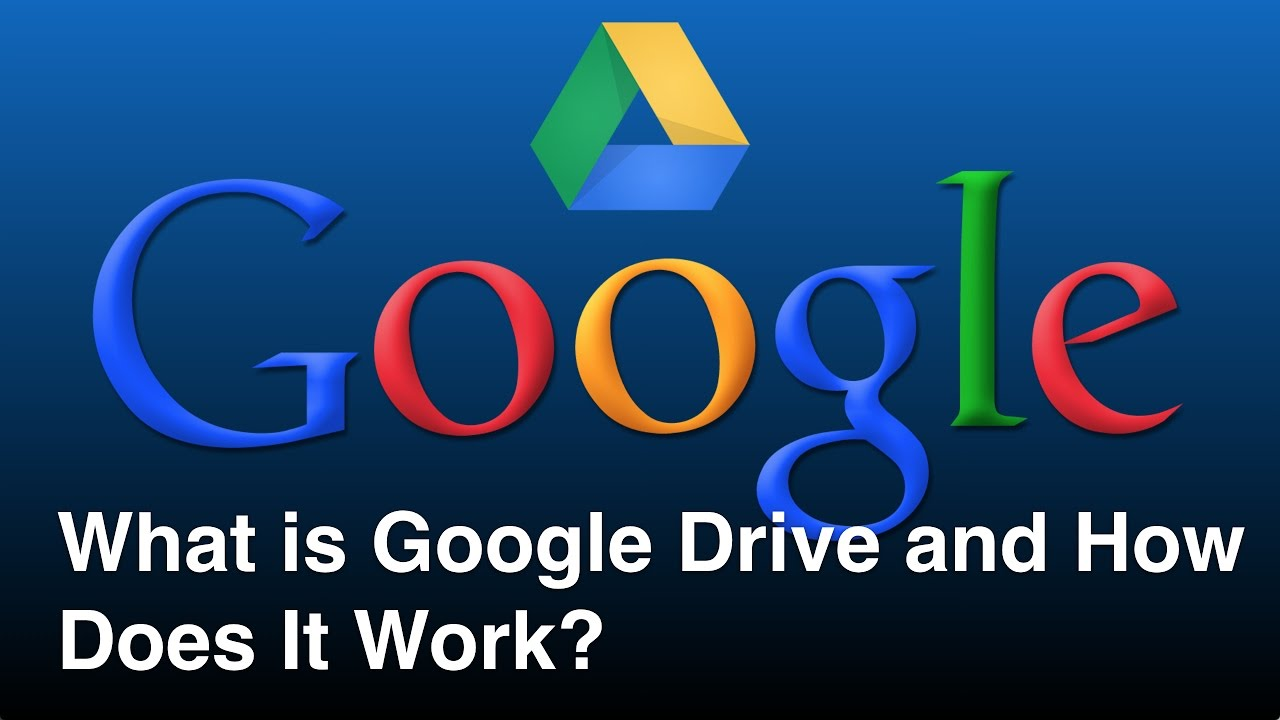 Drive Work What Is Google Drive And How Does It Work