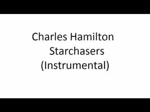 Charles Hamilton - Starchasers (Instrumental)