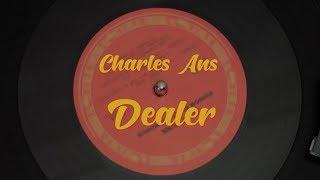 Charles Ans - Dealer (Official Video)