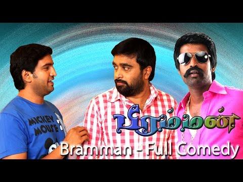 Bramman  - Full Comedy | Sasikumar | Lavanya Tripathi | Santhanam | Soori | Devi Sri Prasad: Bramman full comedy  HD.  Film : Bramman Starring :Sasikumar, Lavanya Tripathi, Santhanam, Soori, Naveen Chandra etc.,  Music : Devi Sri Prasad Direct : Socrates Studio : K Manju Cinemas & Anto Joseph Film Company Producer : K. Manju & Anto Joseph Overseas: Khafa Exports  Year : 2014  Bramman Full Movie https://youtu.be/ZJCiqcfO7QA Bramman HD Songs https://www.youtube.com/playlist?list=PLtwq_uwhlgr2kiCgsmyeWmgxp_RaAs6cE Bramman Full Comedy https://youtu.be/WWUyJjZW-ww  Like us: https://www.facebook.com/khafaexports Follow us: https://www.twitter.com/khafaexports  Bramman is a 2014 Tamil film directed by Socrates, starring Sasikumar and newcomer Lavanya Tripathi in the lead roles. The movie is opened to mixed reviews from critics and audience. It has cinematography by Jomon T. John.