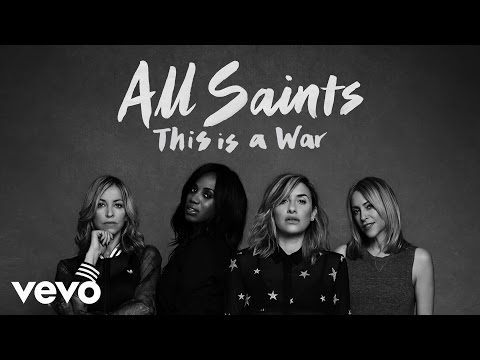 All Saints - This Is A War (Official Audio)