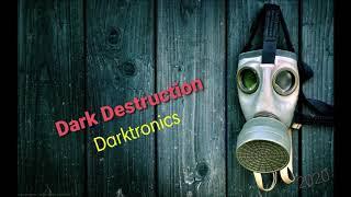 Download Darktronics Podcast Set Dark Destruction