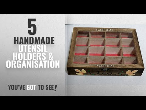 Top 10 Handmade Utensil Holders & Organisation [2018]: Personalised Tea Box, Custom Made Tea Box,