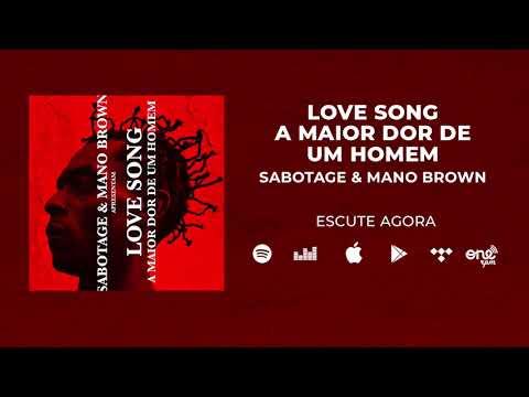 Sabotage & Mano Brown - Love Song (A Maior Dor de Um Homem) - Áudio Oficial