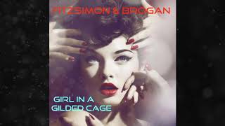 Girl in a gilded Cage (Fitzsimon & Brogan)