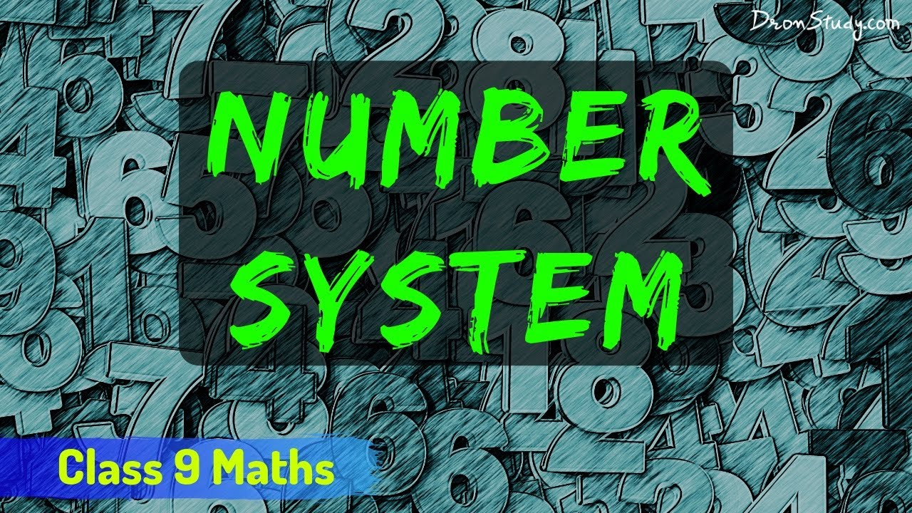 Number System (Chapter 1): CBSE Class 9 IX Maths