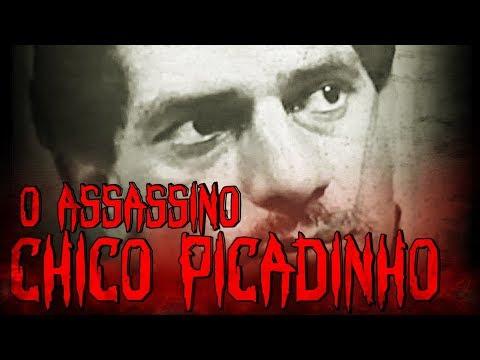 O ASSASSIN0 CHICO PICADINHO