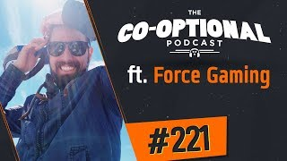 The Co-Optional Podcast Ep. 221 ft. ForceGaming