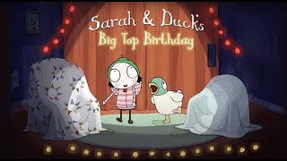 Sarah & Duck's Big Top Birthday - live on stage at Polka Theatre until 14 May
