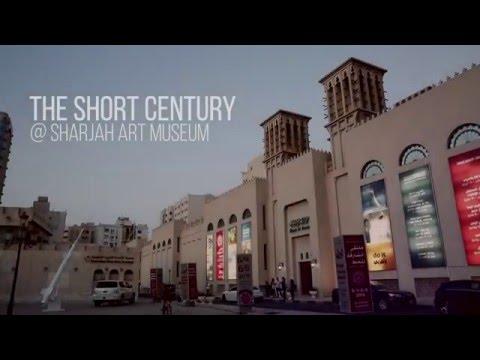 The Short Century Exhibition @ Sharjah Art Museum