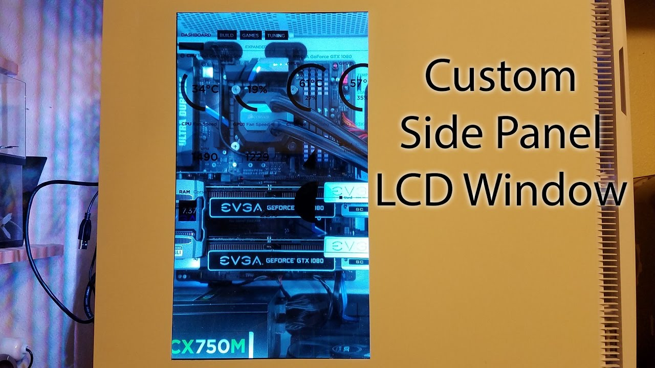 Custom Pc Lcd Side Panel Youtube