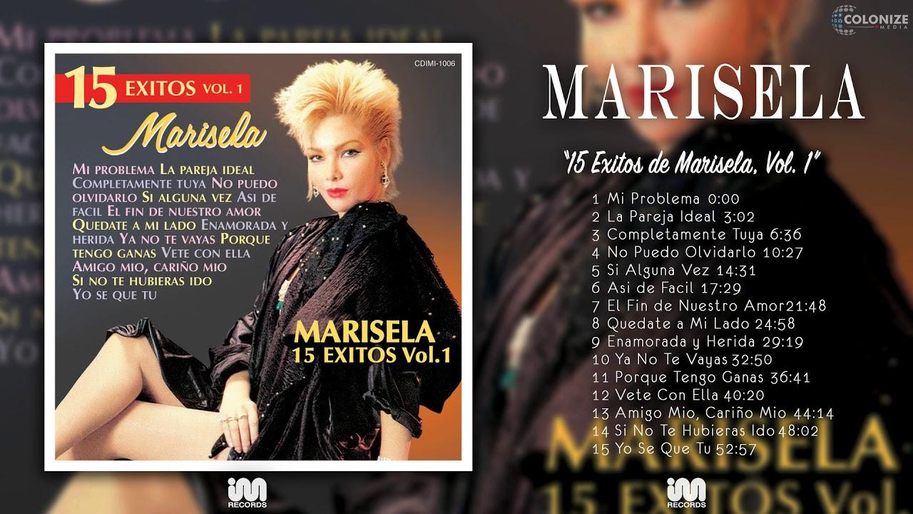 Marisela - 15 Exitos de Marisela, Vol. 1 (Disco Completo) - YouTube
