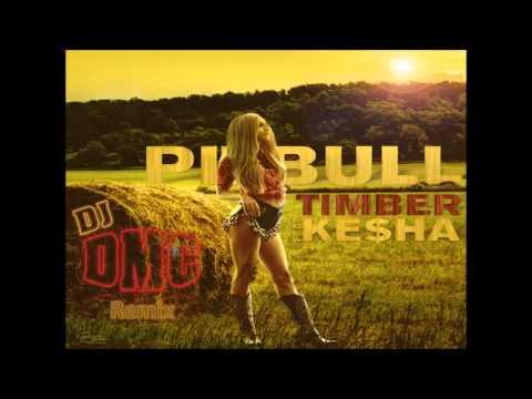 Pitbull - Timber ft Ke$ha (DJ DMC remix)
