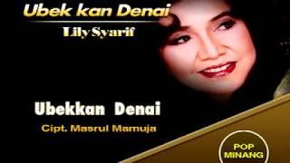 LILY SYARIF - UBEKAN DENAI