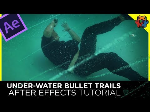 Bullet Trails Underwater - After Effects Tutorial