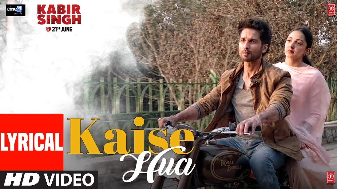 LYRICAL: Kaise Hua | Kabir Singh | Shahid K, Kiara A, Sandeep V | Vishal Mishra, Manoj Muntashir