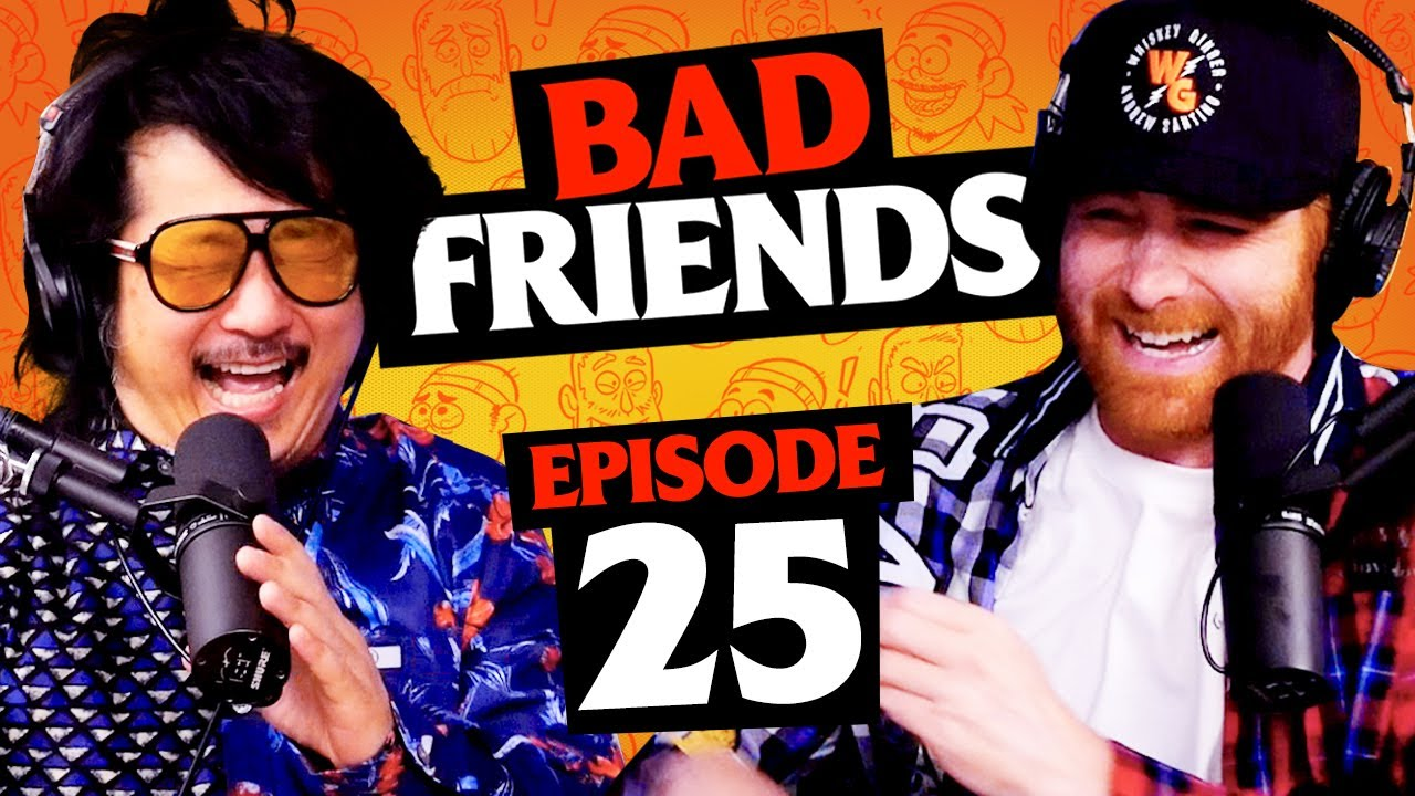 The Yin and Yang of Earthquakes | Ep 25 | Bad Friends with Andrew Santino and Bobby Lee