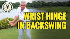 PROPER WRIST HINGE IN GOLF BACKSWING