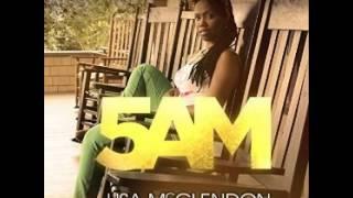 Lisa McClendon - 5am
