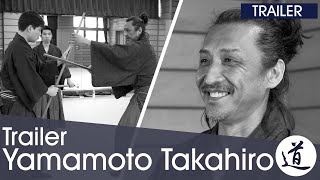 [Hyoho Taisha Ryu Interview Trailer] Yamamoto Takahiro Shihan