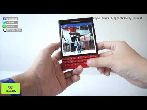 Review Blackberry Passport Be Elegance and Loyalty StepGeek Season 4 Ep.3