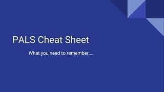 PALS Cheat Sheet