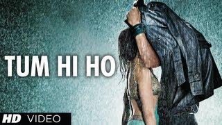 Tum Hi Ho Aashiqui 2 Full Song | Aditya Roy Kapur, Shraddha Kapoor