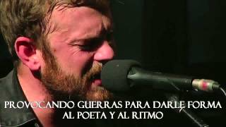 ALL RIGHTS GO TO KINGS OF LEON, COPYRIGHT NOT INTENDED Traducción d...