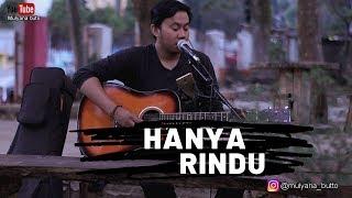 Download Hanya rindu - andmesh (cover by buto)