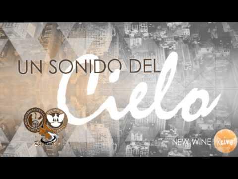 New Wine - Sonido del Reino Cd 2 Completo-Mix para adorar y orar