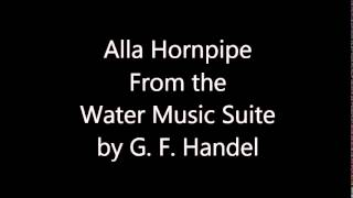 Alla Hornpipe (From the Water Music Suite)