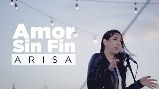 Arisa   Amor Sin Fin (video Oficial)