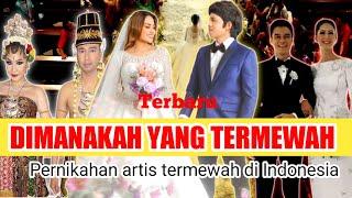 WOW TERBARU.!! Inilah Pernikahan Artis Termewah Di Indonesia sepanjang masa