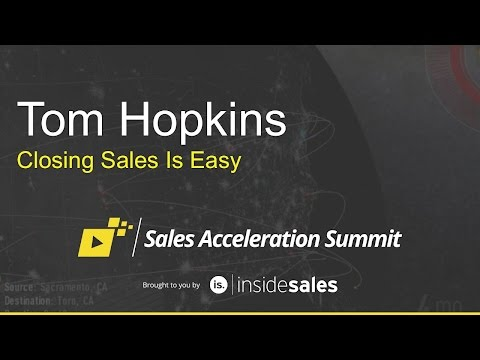 Tom Hopkins – Closing Sales is Easy